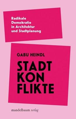 Abbildung von Heindl   Stadtkonflikte   1. Auflage   2020   beck-shop.de