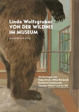 Abbildung von Von der Wildnis im Museum | 2020