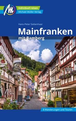 Abbildung von Siebenhaar   Mainfranken Reiseführer Michael Müller Verlag   6. Auflage   2020   beck-shop.de