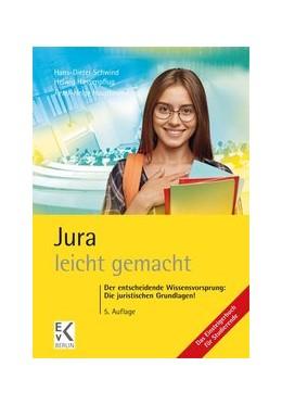 Abbildung von Hauptmann / Schwind   Jura - leicht gemacht   5. Auflage   2020   beck-shop.de