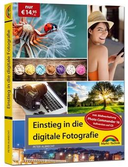 Abbildung von Albrecht | Digitale Fotografie - Einstieg und Praxis inkl. Foto Bearbeitungs Programm - komplett in Farbe | 2020