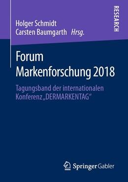 Abbildung von Schmidt / Baumgarth | Forum Markenforschung 2018 | 2020 | Tagungsband der internationale...