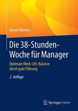 Abbildung von Walther | Die 38-Stunden-Woche für Manager | 2. Auflage | 2020 | beck-shop.de