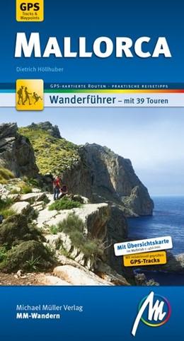 Abbildung von Höllhuber | Mallorca MM-Wandern Wanderführer Michael Müller Verlag | 4. Auflage | 2020 | Wanderführer mit GPS-kartierte...