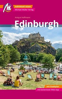 Abbildung von Hoffmann   Edinburgh MM-City Reiseführer Michael Müller Verlag   1. Auflage   2020   Individuell reisen mit vielen ...