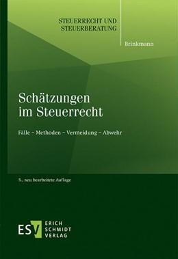 Abbildung von Brinkmann | Schätzungen im Steuerrecht | 5. Auflage | 2020 | 49 | beck-shop.de