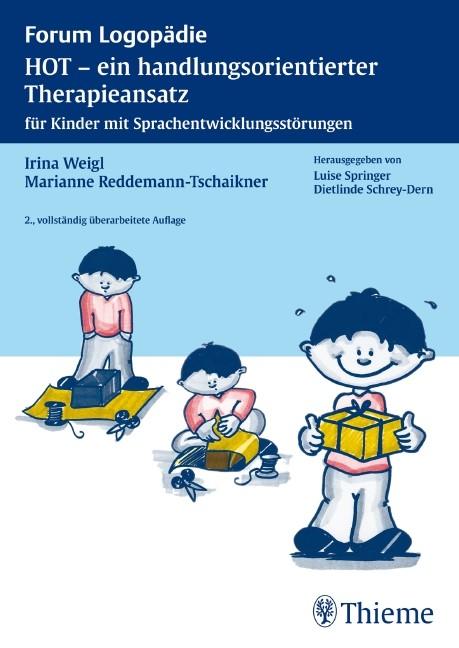 Abbildung von Weigl / Reddemann-Tschaikner   HOT - ein handlungsorientierter Therapieansatz   2., vollst. überarb. Aufl.   2009