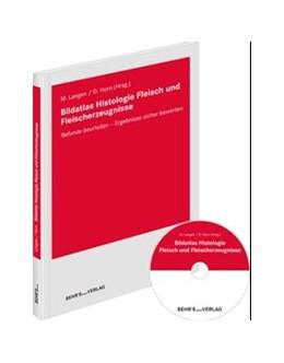 Abbildung von Dr. Horn / Dr. Langen   Bildatlas Histologie Fleisch und Fleischerzeugnisse   Auflage   2019   Befunde beurteilen - Ergebniss...