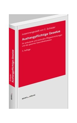 Abbildung von Schieder | Aushangpflichtige Gesetze | 3. Auflage 2020 | 2019 | für ambulante und stationäre P...