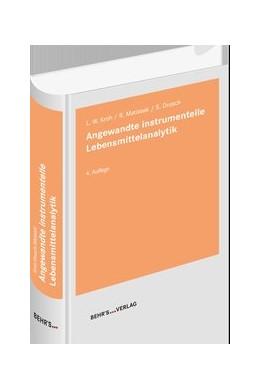 Abbildung von Kroh / Drusch   Angewandte instrumentelle Lebensmittelanalytik   4. Auflage   2019   beck-shop.de