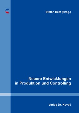 Abbildung von Betz | Neuere Entwicklungen in Produktion und Controlling | 2020 | 520