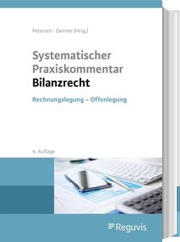 Abbildung von Petersen / Zwirner (Hrsg.)   Systematischer Praxiskommentar Bilanzrecht   4. Auflage   2020   beck-shop.de