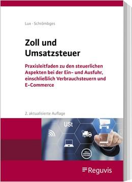 Abbildung von Lux / Schrömbges   Zoll und Umsatzsteuer   2. Auflage   2021   beck-shop.de