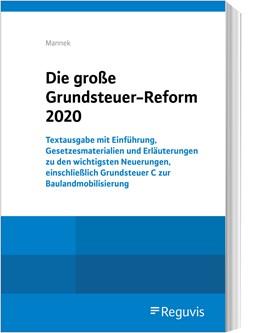 Abbildung von Mannek | Die große Grundsteuer-Reform 2020 | 1. Auflage | 2020 | beck-shop.de