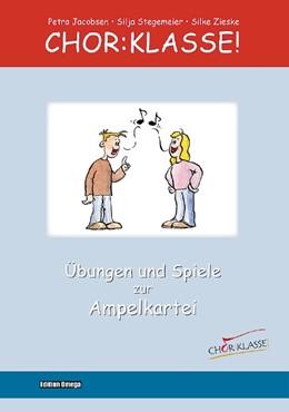 Abbildung von Jacobsen / Layer   Chor:Klasse! - Übungen und Spiele zur Ampelkartei   1. Auflage   2018   beck-shop.de
