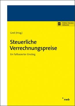 Abbildung von Greil (Hrsg.) | Steuerliche Verrechnungspreise | 1. Auflage | 2020 | beck-shop.de