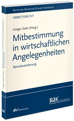 Abbildung von Dahl (Hrsg.)   Mitbestimmung in wirtschaftlichen Angelegenheiten   1. Auflage   2020   beck-shop.de