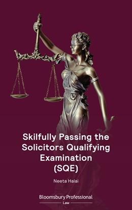 Abbildung von Halai | Skilfully Passing the Solicitors Qualifying Examination (SQE) | 1. Auflage | 2021 | beck-shop.de