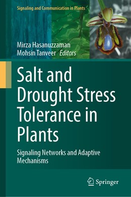 Abbildung von Hasanuzzaman / Tanveer | Salt and Drought Stress Tolerance in Plants | 1st ed. 2020 | 2020 | Signaling Networks and Adaptiv...