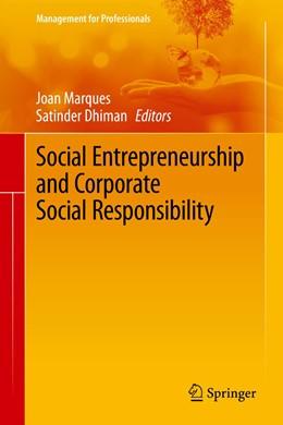 Abbildung von Marques / Dhiman   Social Entrepreneurship and Corporate Social Responsibility   1st ed. 2020   2020