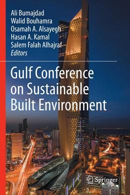 Abbildung von Bumajdad / Bouhamra / Alsayegh / Kamal / Alhajraf | Gulf Conference on Sustainable Built Environment | 1st ed. 2020 | 2020