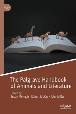 Abbildung von McHugh / McKay / Miller | The Palgrave Handbook of Animals and Literature | 1st ed. 2020 | 2020