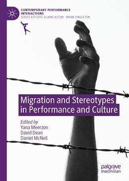 Abbildung von Meerzon / Dean / McNeil | Migration and Stereotypes in Performance and Culture | 1st ed. 2020 | 2020