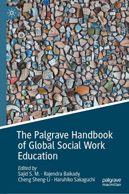 Abbildung von S.M. / Baikady | The Palgrave Handbook of Global Social Work Education | 1. Auflage | 2020 | beck-shop.de