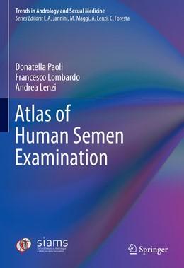 Abbildung von Paoli / Lombardo / Lenzi | Atlas of Human Semen Examination | 1st ed. 2021 | 2020
