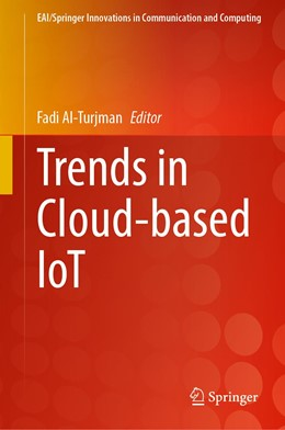 Abbildung von Al-Turjman | Trends in Cloud-based IoT | 1st ed. 2020 | 2020