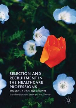 Abbildung von Patterson / Zibarras   Selection and Recruitment in the Healthcare Professions   1. Auflage   2019   beck-shop.de