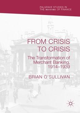 Abbildung von O'Sullivan | From Crisis to Crisis | 1. Auflage | 2020 | beck-shop.de