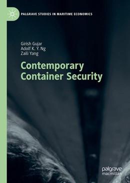 Abbildung von Gujar / Ng   Contemporary Container Security   1. Auflage   2019   beck-shop.de
