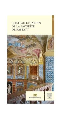Abbildung von Gensichen / Grimm | Château et Jardin de la Favorite de Rastatt | 1. Auflage | 2019 | beck-shop.de