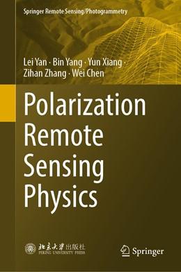 Abbildung von Yan / Yang / Xiang | Polarization Remote Sensing Physics | 1st ed. 2020 | 2020