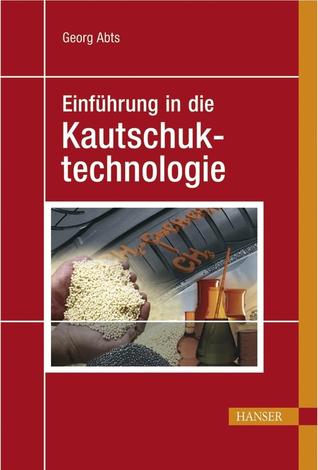 Einführung in die Kautschuktechnologie | Abts, 2007 | Buch (Cover)