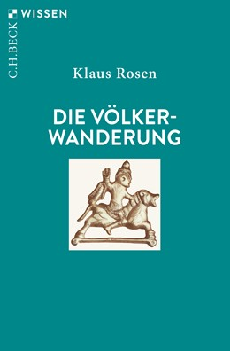 Abbildung von Rosen, Klaus   Die Völkerwanderung   5., durchgesehene und aktualisierte Auflage   2019   2180