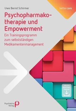 Abbildung von Schirmer   Psychopharmakotherapie und Empowerment   2020   Ein Trainingsprogramm zum selb...