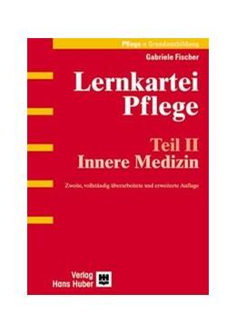 Abbildung von Fischer | Lernkartei Pflege | 2., vollst. überarb. u. erw. Aufl. | 2003 | Teil II: Innere Medizin