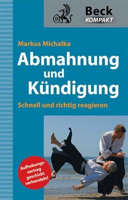 Abbildung von Michalka   Abmahnung und Kündigung   2010   Schnell und richtig reagieren