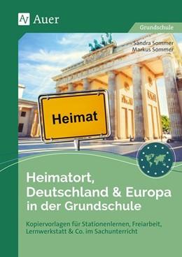 Abbildung von Sommer | Heimatort, Deutschland & Europa in der Grundschule | 1. Auflage | 2019 | beck-shop.de