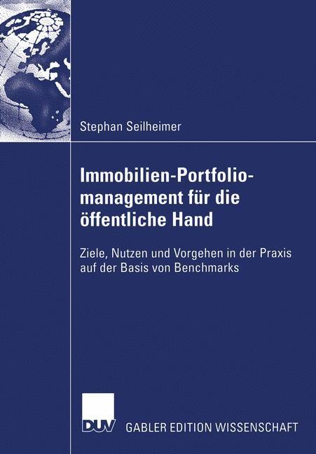 Abbildung von Seilheimer   Immobilien-Portfoliomanagement für die öffentliche Hand   2007