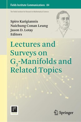 Abbildung von Karigiannis / Leung / Lotay | Lectures and Surveys on G2-Manifolds and Related Topics | 1st ed. 2020 | 2020 | 84