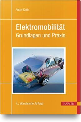 Abbildung von Karle | Elektromobilität | 4., aktualisierte Auflage | 2020 | Grundlagen und Praxis