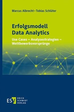 Abbildung von Albrecht / Schlüter | Erfolgsmodell Data Analytics | 1. Auflage | 2020 | beck-shop.de