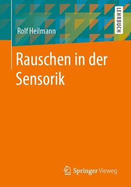 Abbildung von Heilmann   Rauschen in der Sensorik   1. Auflage   2020   beck-shop.de