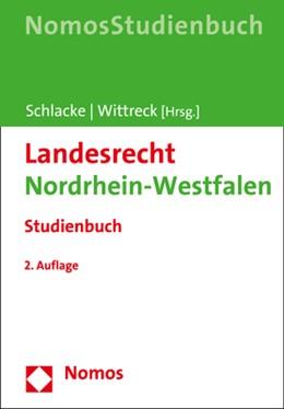 Abbildung von Schlacke / Wittreck | Landesrecht Nordrhein-Westfalen | 2. Auflage 2020 | 2020 | Studienbuch