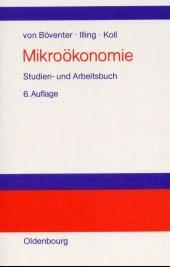 Abbildung von Böventer / Illing / Koll | Mikroökonomie | 6., durchgesehene Auflage. Reprint 2018 | 2001