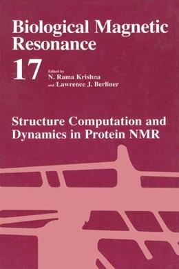 Abbildung von Krishna / Berliner | Structure Computation and Dynamics in Protein NMR | 1999 | Volume 17: Structural Computat... | 17