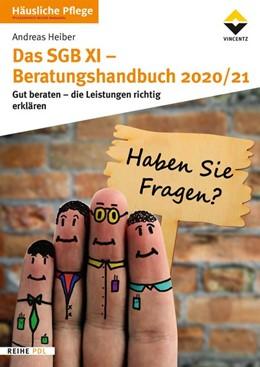 Abbildung von Das SGB XI - Beratungshandbuch 2020/21   1. Auflage   2019   beck-shop.de